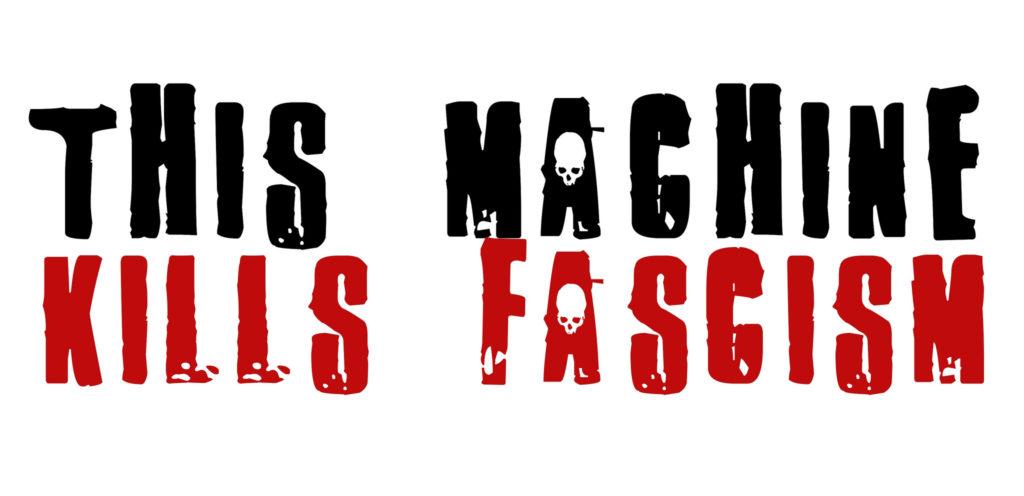 Teacher Dude, This Machine Kills Fascism